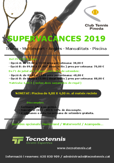 Supervacances 2019 ( Club Tennis Pineda )