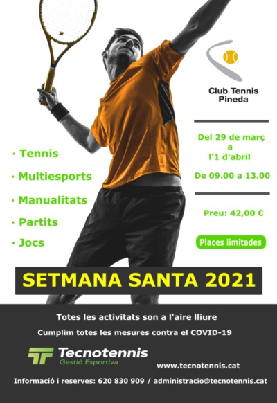 Setmana Santa 2021 ( Club Tennis Pineda )